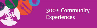 300+ Community Experiences