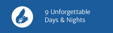 9 Unforgettabel Days & Nights